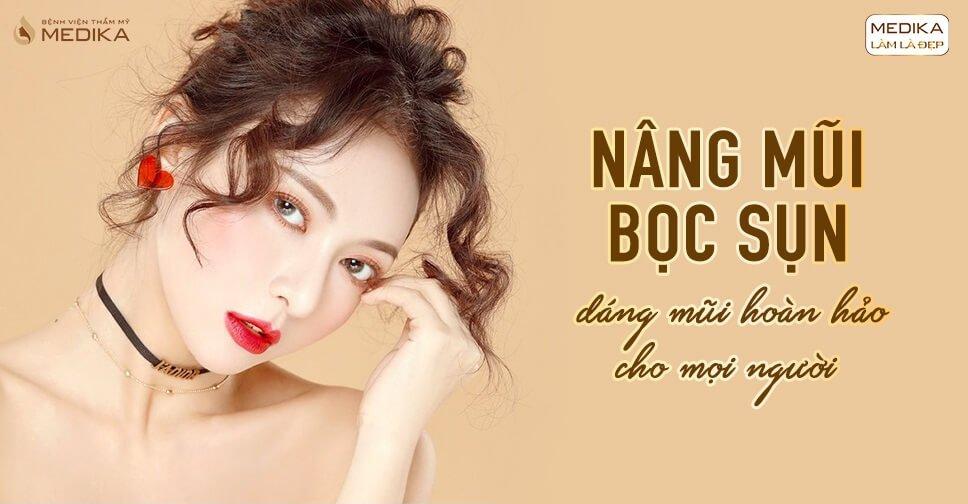 Nâng mũi bọc sụn - Dáng mũi chắc chắn nhất mọi thời đại - Nangmuicautrucdep.com