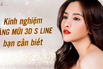 Kinh nghiệm nâng mũi 3D S line bạn cần biết