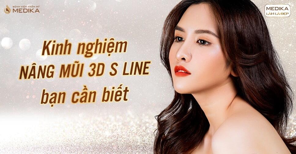 Kinh nghiệm nâng mũi 3D S line bạn cần biết - Nangmuicautrucdep.com