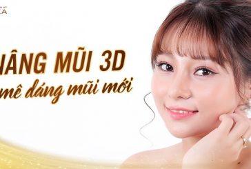 Nâng mũi 3D đê mê dáng mũi mới