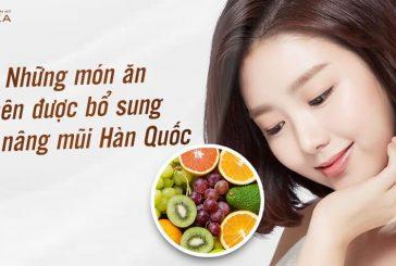 Những món ăn nên được bổ sung sau nâng mũi Hàn Quốc