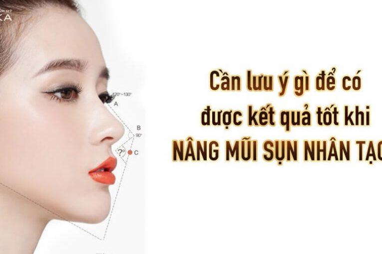 Cần lưu ý gì để có được kết quả tốt khi nâng mũi sụn nhân tạo? - Tại Nangmuicautrucdep.com