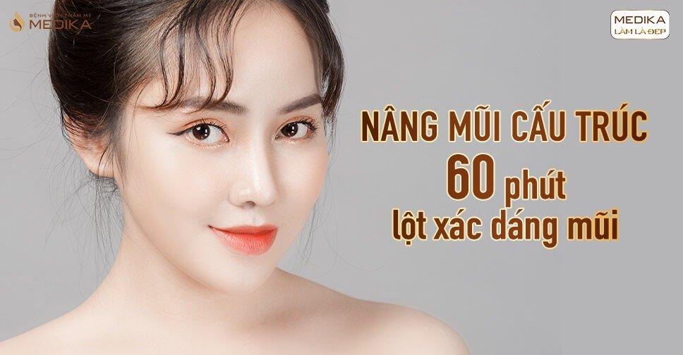 Nâng mũi cấu trúc - 60 phút lột xác dáng mũi tại Nangmuicautrucdep.com