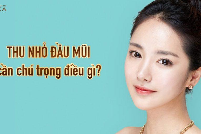 Thu nhỏ đầu mũi cần chú trọng điều gì từ Nangmuicautrucdep.com?