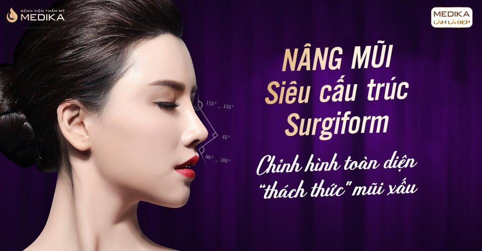Nâng mũi Surgiform có an toàn với khách hàng tại Nangmuicautrucdep.com?